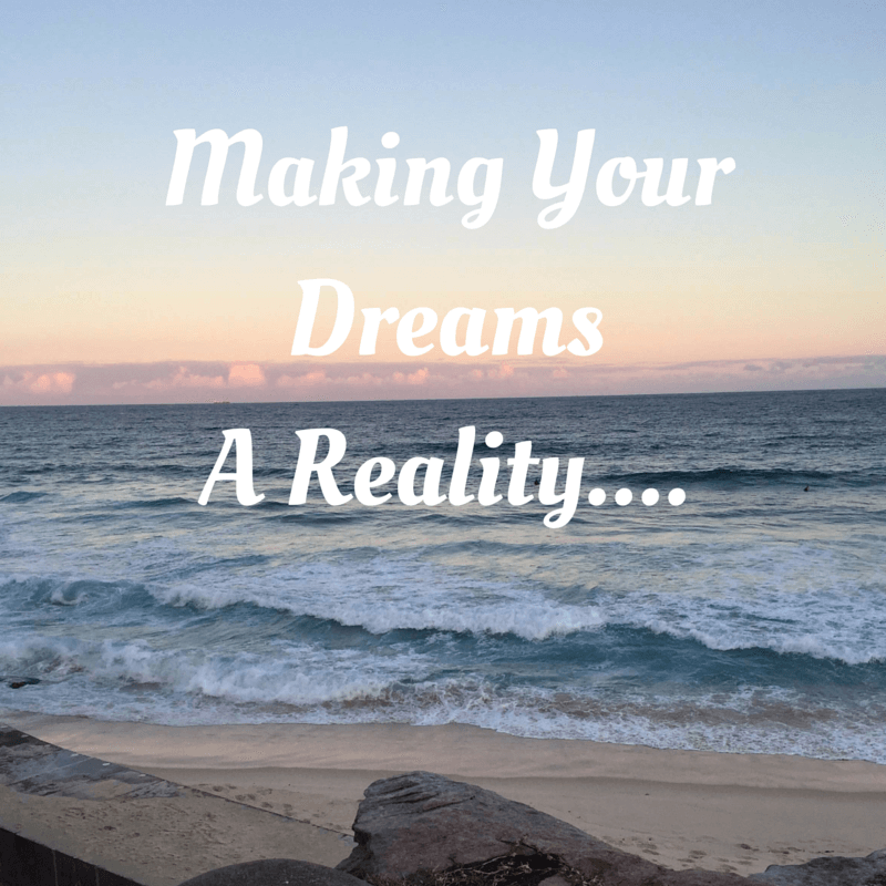 This is Your Year to Make Your Dreams A Reality
