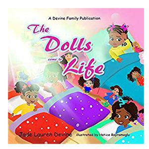 Jade Lauren Devine - The Dolls Come to Life